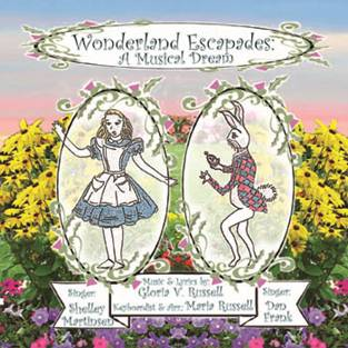 Helping Bring To Life Songs Her Mother Gloria Penned During Maria's Childhood, The Las Vegas Based Pianist/Arranger Creates A Delightful, Stylistically Diverse Album Based On Alice's Adventures As Originally Conceived by Lewis Carroll