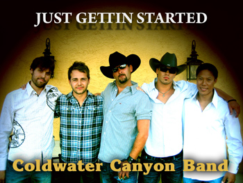 COLDWATER CANYON BAND BREAKING THE MOLD OF THE TYPICAL NASHVILLE VIBE, HIGH ENERGY L.A. BASED INDIE GROUP HAS PLAYED VEGAS AND ALL OVER THE WEST COAST—BUT IS 'JUST GETTING STARTED' INTRODUCING ITS 'CALI COUNTRY' GROOVES TO THE WORLD