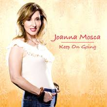JOANNA MOSCA'S INDIE-RELEASED,UPLIFTING ANTHEM 'KEEP ON GOING' HITS THE TOP 30.The New York Based Singer-Songwriter Joins Ke$ha, Taylor Swift, Miley Cyrus, Pink And Lady Gaga On The Mediabase And R&R Charts